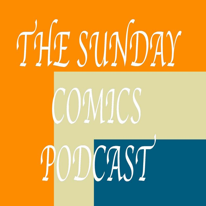 The Sunday Comics Podcast